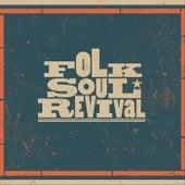 Folk Soul Revival by Folk Soul Revival