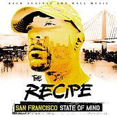 SAN Francisco State of Mind by The Recipe
