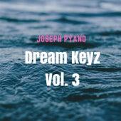 Dream Keyz, Vol. 3 von Joseph Pyano