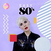 Easy 80's by Various Artists