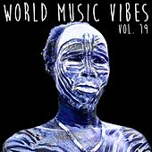 World Music Vibes Vol. 19 von Various Artists