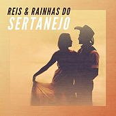 Reis & Rainhas do sertanejo de Various Artists