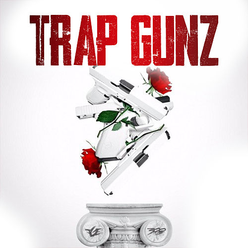 Trap Gunz by King Syze