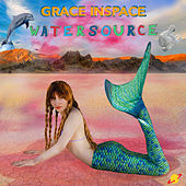 Watersource by Grace In Space
