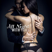 All Night with You (Erotic Jazz) de Various Artists