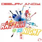 Rhythm of the Night by Dj Andy