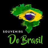 Souvenirs do Brasil by Various Artists