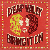 Bring It On de Deap Vally