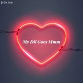 My Dil Goes Mmm by Folk Studios