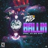 Ballin von Street Bud