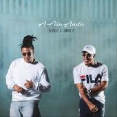 A Fila Anda (feat. Jimmy P) de Djodje