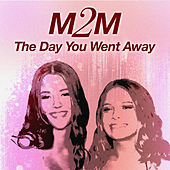 The Day You Went Away von M2M