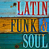 Latin Funk & Soul de Various Artists