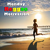 Monday Reggae Motivation (Regg) by Various Artists
