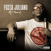 All I Need by Fosta Juliano