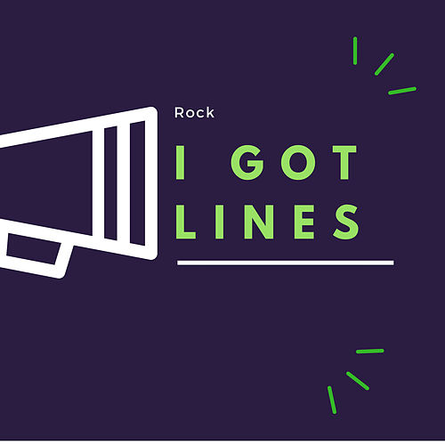 I Got Lines by Rock
