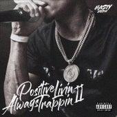 Positive Livin' always Trappin II de Nasty Neph