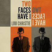 Two Faces Have I de Lou Christie