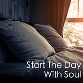 Start The Day With Soul by Various Artists