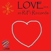 Love...in RiFi Records de Various Artists