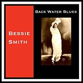 Back Water Blues by Bessie Smith