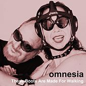 These Boots Were Made for Walkin' (Nancy Sinatra) by Omnesia
