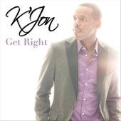 Get Right by K'Jon