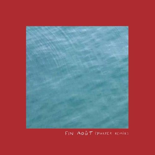Fin août (Yuksek remix) by Tim Dup