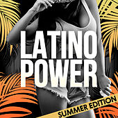 Latino Power (Summer Edition) by Various Artists