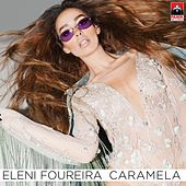 Caramela (Greek Version) von Eleni Foureira (Ελένη Φουρέιρα)