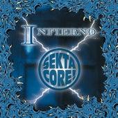 Infierno by Sekta Core