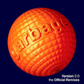 Version 2.0 - The Offical Remixes de Garbage