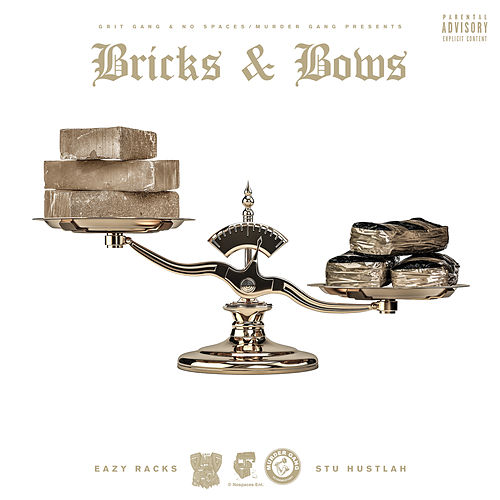 Bricks & Bows by Stu Hustlah