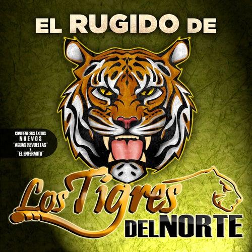 El Rugido...De Los Tigres Del Norte by Los Tigres del Norte