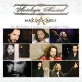 Antología Musical-Mi Historia...Trozos De Mi Alma y MAS de Marco Antonio Solis