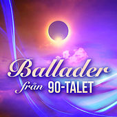 Ballader från 90-talet by Various Artists