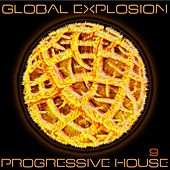 Global Explosion : Progressive House 9 de Various Artists