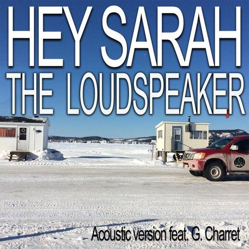 The Loudspeaker (Acoustic Version) by Hey Sarah