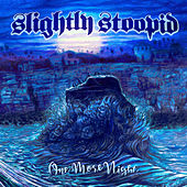 One More Night by Slightly Stoopid