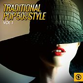Traditional Pop 50s Style, Vol. 1 de Various Artists