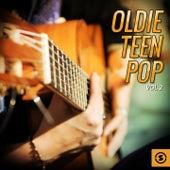 Oldie Teen Pop, Vol. 2 by Various Artists