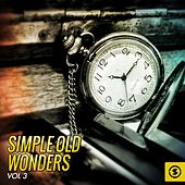 Simple Old Wonders, Vol. 3 von Various Artists