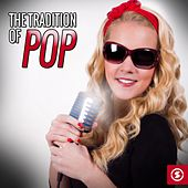 The Tradition of Pop de Various Artists