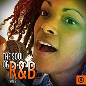 The Soul of R&B, Vol. 2 de Various Artists
