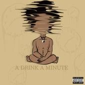 A Drink a Minute de Ace Cosgrove