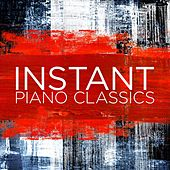 Instant Piano Classics by Various Artists