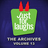 Just for Laughs - The Archives, Vol. 13 de Various Artists