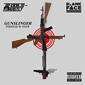 Gunslinger (feat. Blank Face & Tools Beastly) by PR Dean