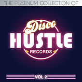 The Platinum Collections of Disco Hustle, Vol. 2 by Various Artists