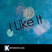 I Like It (In the Style of Cardi B, Bad Bunny & J Balvin) [Karaoke Version] - Single by Instrumental King